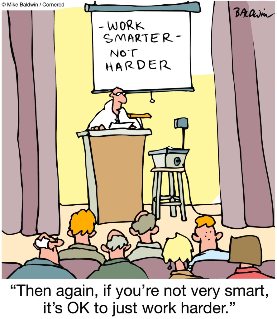 """Work smarter not harder"" image"