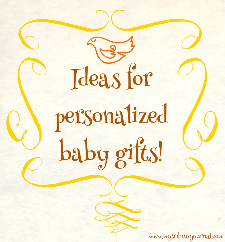 Persaonlized baby gifts www.mytributejournal.com