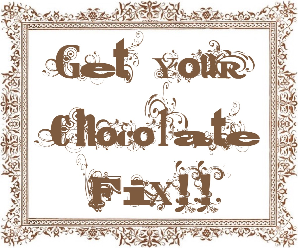 """Get Your Chocolate Fix! www.mytributejournal.com"
