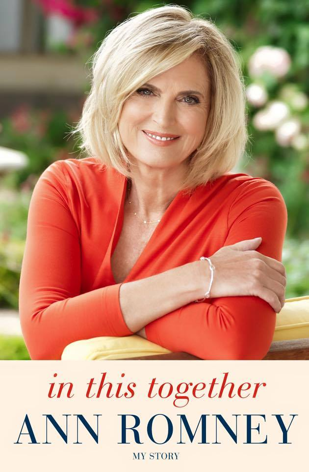 "Ann Romney's memoir ""We're In This Together!"""