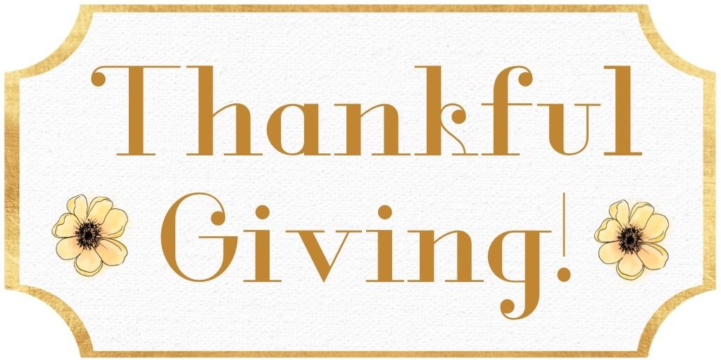 Thankful Giving!