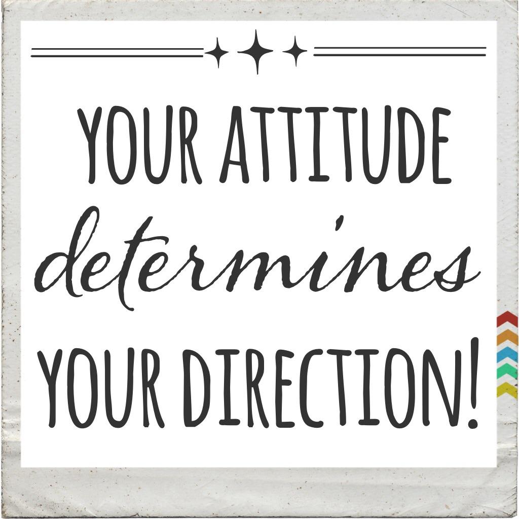 Good attitude quote.