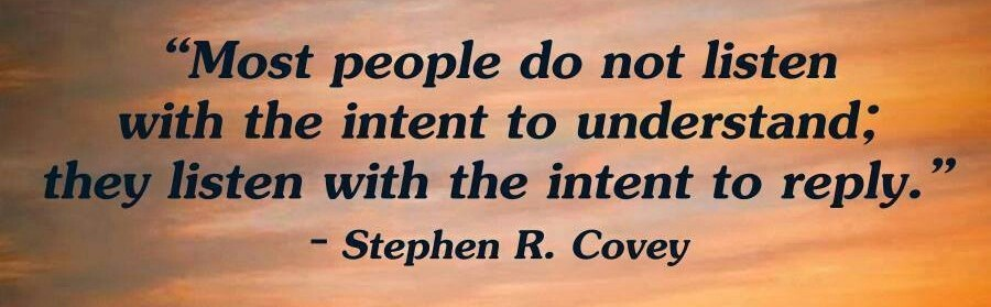 Stephen Covey quote.