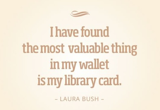 Laura Bush quote.