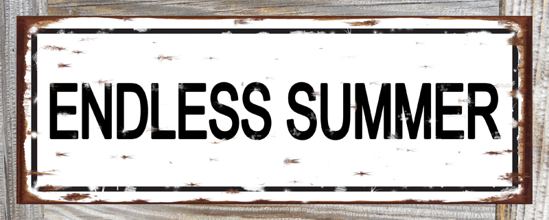Endless Summer sign.