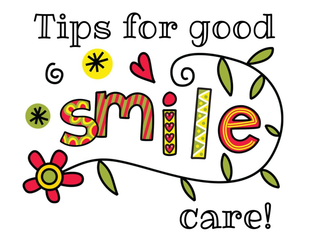Tips for good smile care.